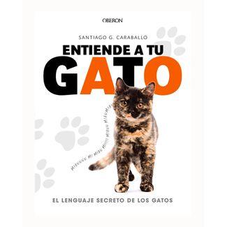 entiende-a-tu-gato-el-lenguaje-secreto-de-los-gatos-9788441539778