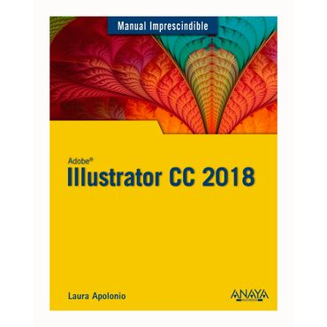 manual-impredecible-illustrator-cc-2018-9788441540149
