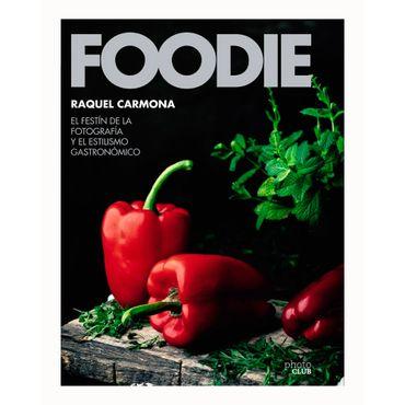 foddie-el-festin-de-fotografia-y-el-estilismo-gastronomico-9788441540286