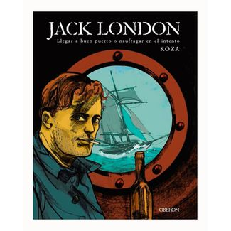 jack-london-llegar-a-un-buen-puerto-o-naufragar-en-el-intento-9788441540415