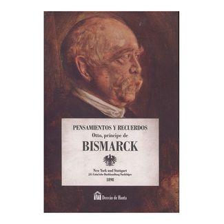 pensamientos-y-recuerdos-otto-principe-de-bismarck-9788494274763