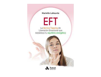 eft-la-tecnica-tapping-de-liberacion-emocional-que-restablece-tu-equilibrio-energetico-9788497359245