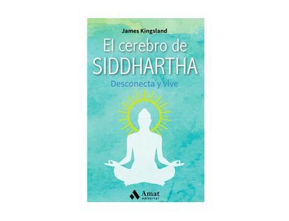 el-cerebro-de-siddhartha-9788497359368