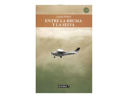 entre-la-bruma-y-la-selva-9789585472082