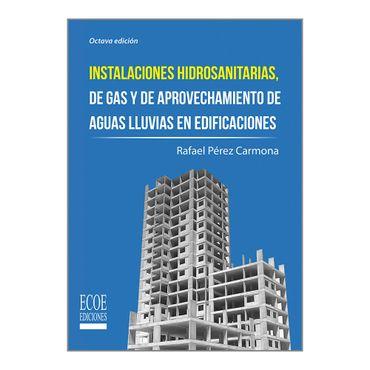 instalaciones-hidrosanitarias-de-gas-y-de-aprovechamiento-de-aguas-llubias-en-edificaciones-9789587714968