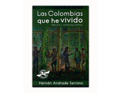 las-colombias-que-he-vivido-memorias-y-confesiones-politicas-9789580614074
