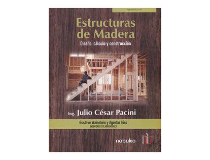 estructuras-de-madera-diseno-calculo-y-construccion-9789587629569