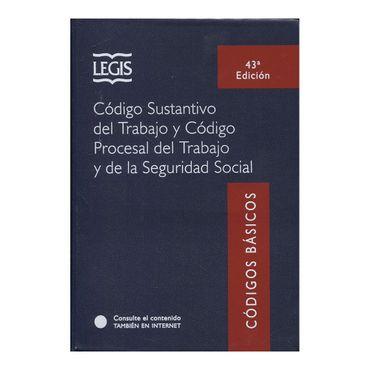 codigo-sustantivo-del-trabajo-y-codigo-procesal-del-trabajo-y-de-la-seguridad-social-43a-edicion-9789587678031