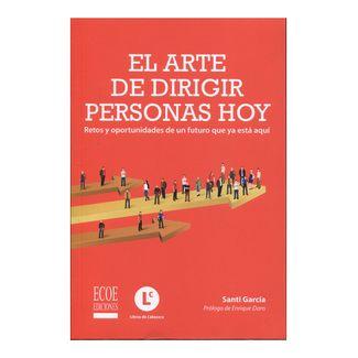 el-arte-de-dirigir-personas-hoy-retos-y-oportunidades-de-un-futuro-que-ya-esta-aqui-9789587717266