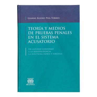 teoria-y-medios-de-pruebas-penales-en-el-sistema-acusatorio-9789587499483