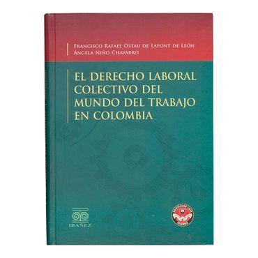 el-derecho-laboral-colectivo-del-mundo-del-trabajo-en-colombia-9789587499599