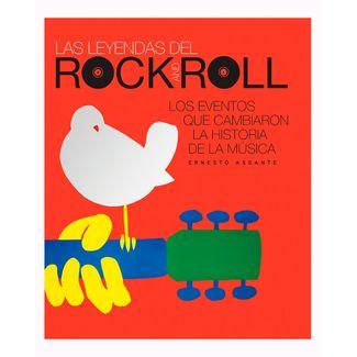 las-leyendas-del-rock-and-roll-los-eventos-que-cambiaron-la-historia-de-la-musica-9786076186091