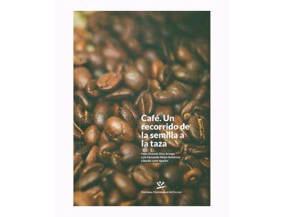 cafe-un-recorrido-de-la-semilla-a-la-taza-9789587591798