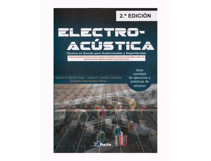 electroacustica-2da-edicion-tecnico-en-sonido-para-audiovisuales-y-espectaculos-9789587629521