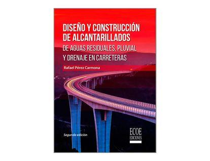 diseno-y-construccion-de-alcantarillados-de-aguas-residuales-pluvial-y-drenajes-en-carreteras-9789587717327