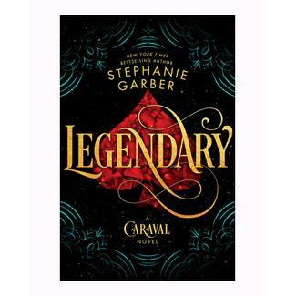 legendary-a-caraval-novel-9781250192226