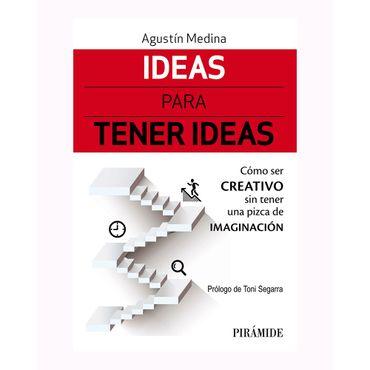 ideas-para-tener-ideas-somo-ser-creativo-sin-tener-una-pizca-de-imaginacion-9788436839029