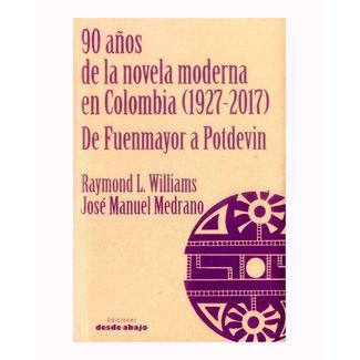90-anos-de-la-novela-moderna-en-colombia-1927-2017-de-fuenmayor-a-potdevin-9789588926711