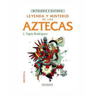 leyenda-y-misterio-de-los-aztecas-9788415171157