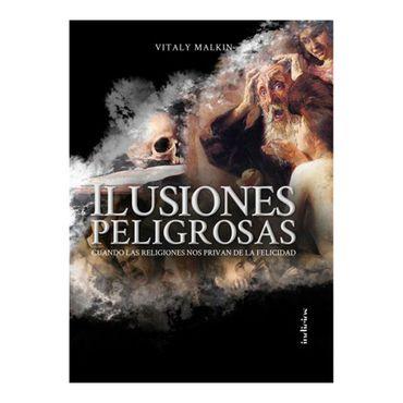 ilusiones-peligrosas-9788415732327