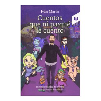 cuentos-que-ni-pa-que-le-cuento-9789587578171