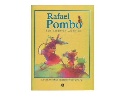 rafael-pombo-sus-mejores-cuentos-9789585477544