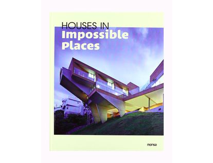 houses-in-impossible-places-9788415223528