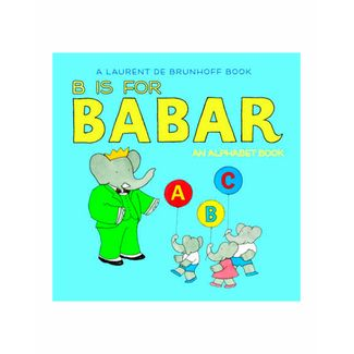 b-is-for-babar-an-alphabet-book-9781419702983