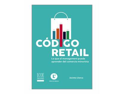 codigo-retail-lo-que-management-puede-aprender-del-comercio-minorista-9789587717259