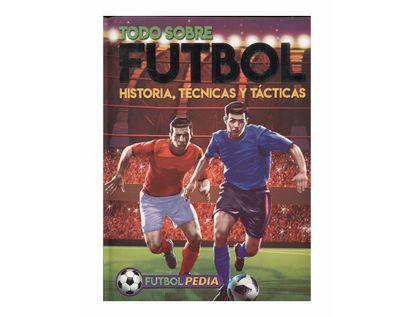 futbolpedia-todo-sobre-futbol-historia-tecnicas-y-tacticas-9789974885639