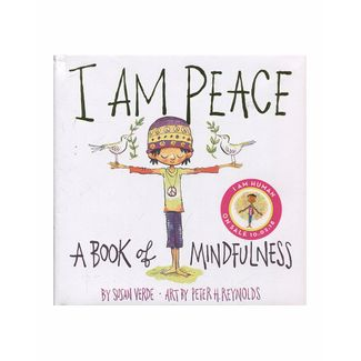 i-am-peace-a-book-of-mindfulness-9781419727016