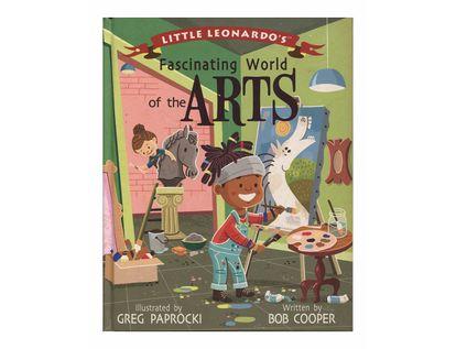little-leonardo-s-fascinating-world-of-the-arts-9781423648734