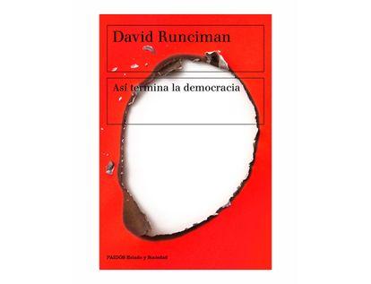 asi-termina-la-democracia-9789584276179