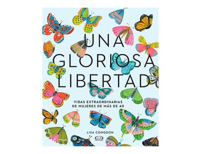 una-gloriosa-libertad-9789877474688