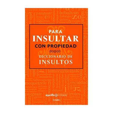 diccionario-de-insultos-para-insultar-con-propiedad-9786073146586
