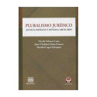 pluralismo-juridico-justicia-indigena-y-sistema-carcelario-9789587499865