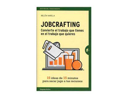 jobcrafting-convierte-el-trabajo-que-tienes-en-el-trabajo-que-quieres-9788416997046