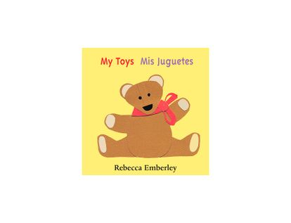 my-toys-mis-juguetes-9780316174947