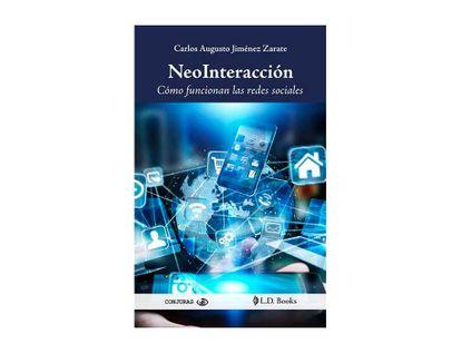 neointeraccion-como-funcionan-las-redes-sociales-9786074575699
