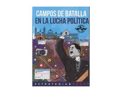 campos-de-batalla-en-la-lucha-politica-9789580614135