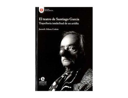 el-teatro-de-santiago-garcia-trayectoria-intelectual-de-una-artista-9789587811872