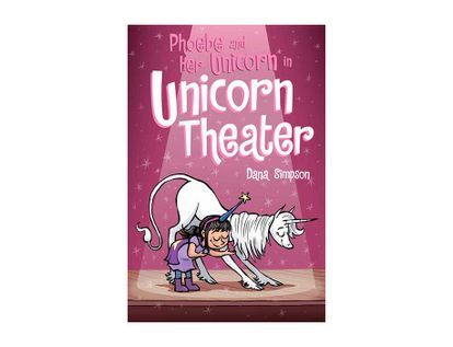 phoebe-and-her-unicorn-in-unicorn-theater-9781449489816