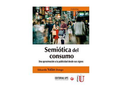 semiotica-del-consumo-una-aproximacion-a-la-publicidad-desde-sus-signos-9789587629903
