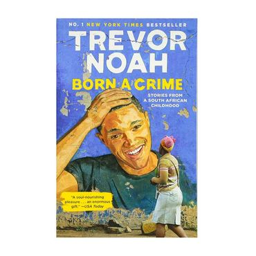 born-a-crime-stories-from-a-south-african-childhood-9780525509028