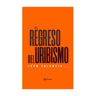 el-regreso-del-uribismo-9789584277831