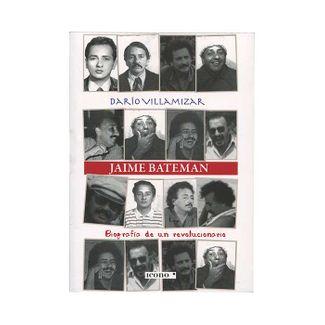 jaime-bateman-biografia-de-un-revolucionario-9789585472150
