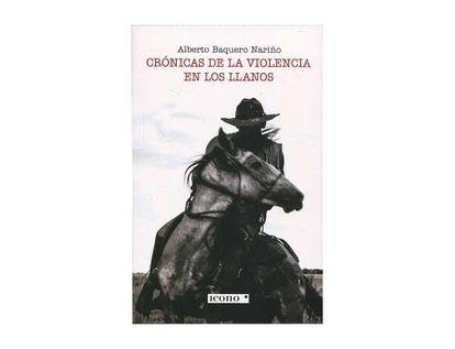 cronicas-de-la-violencia-en-los-llanos-9789585472174