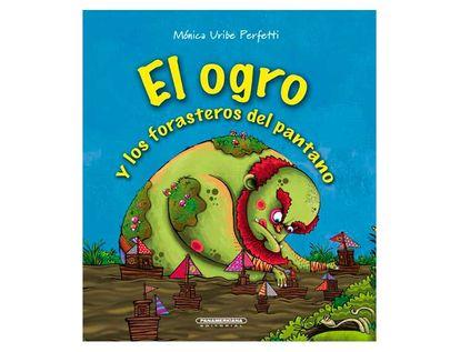 el-ogro-y-los-forasteros-del-pantano-9789583058400