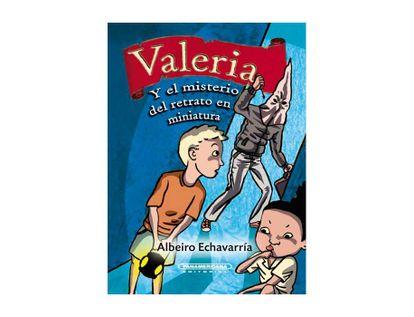 valeria-y-el-misterio-del-retrato-en-miniatura-9789583058509