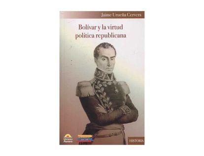 bolivar-y-la-virdut-politica-republicana-9789585402348